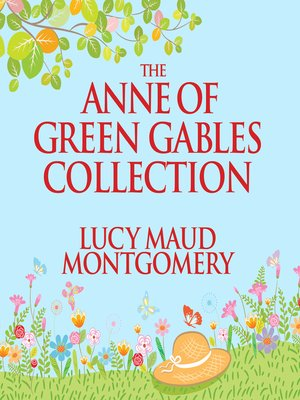 cover image of The Anne of Green Gables Collection